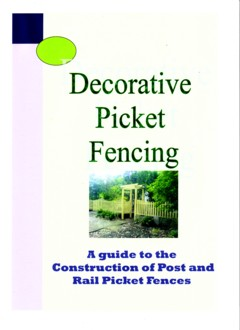 Construction guide for timber Picket fencing