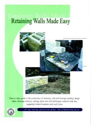 Construction guide for retaining walls includes; photos, materials, designs, construction tips and more...